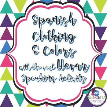 Spanish Clothing & Colors with Llevar Speaking Activity