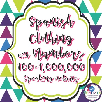 Spanish Clothing & Cuesta with Numbers 100-1,000,000 Speak