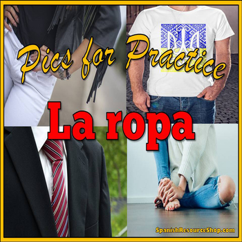 Spanish Clothing Pics for Practice Powerpoint