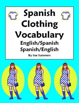 Spanish Clothing Vocabulary English/Spanish and Spanish/English