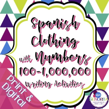 Spanish Clothing and Cuesta with Numbers 100-1,000,000 Wri