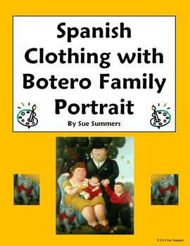 Spanish Clothing with Artist Botero's Family Portrait - 7
