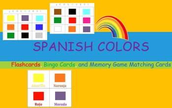 Spanish Colors:  Flashcards, Bingo Cards, and Memory Game
