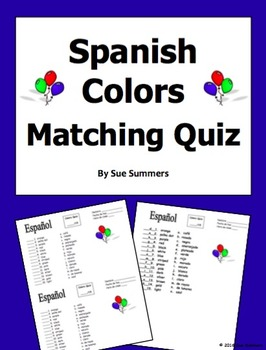 Spanish Colors Quiz or Worksheet 15 Matching - Los Colores