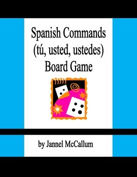 Spanish Commands Board Game (tú, usted, ustedes)