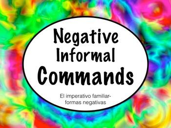 Spanish Commands- Negative Informal Commands Keynote Presentation