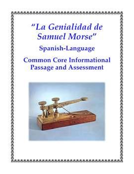 Spanish Common Core Aligned Passage and Assessment: Samuel Morse