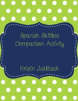 Spanish Comparisons Using Skittles