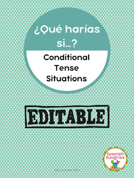 Spanish Grammar: Conditional Tense Situations