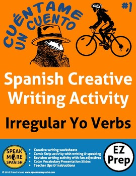 Spanish Creative Writing * Escribir * Verbos Irregulares en YO #1
