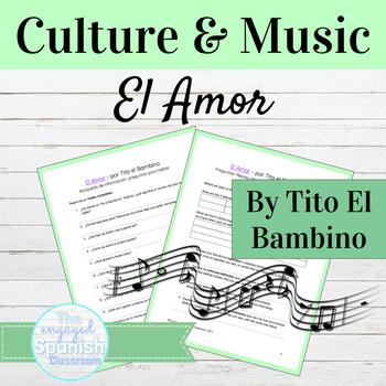 "Spanish Culture through Music: ""El Amor"" Articles, Pronoun"