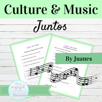 """Spanish Culture through Music: """"Juntos"""" by Juanes, for Fut"""