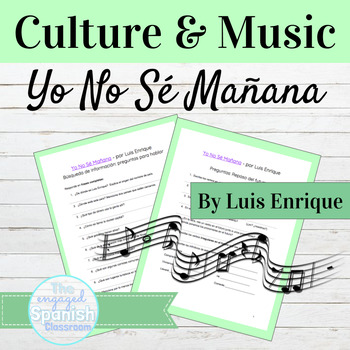 "Spanish Culture through Music: ""Yo No Sé Mañana"" Future Te"