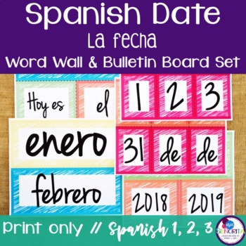 Spanish Date {La Fecha} Bulletin Board Set