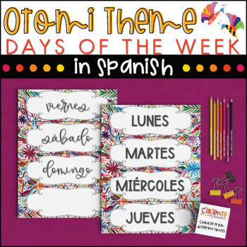 Spanish Days of the Week - Otomi Theme