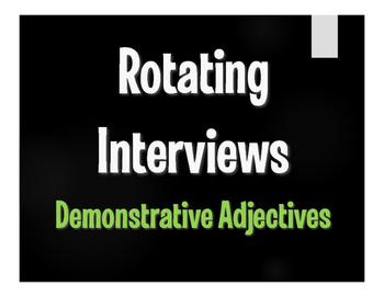 Spanish Demonstrative Adjective Rotating Interviews