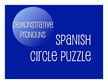 Spanish Demonstrative Pronoun Circle Puzzle