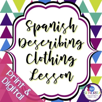 Spanish Describing Clothing Lesson