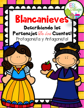 In Spanish / Describing Fairy Tales Characters {Blancanieves}