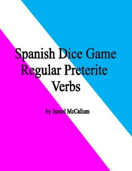 Spanish Dice Game - Regular Preterite Verbs (with -car, -g