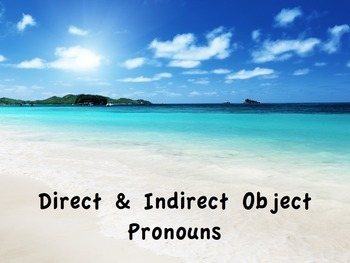 Spanish Direct & Indirect Object Pronouns PowerPoint Slide