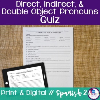 Spanish Direct, Indirect, and Double Object Pronouns Quiz