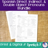 Spanish Direct, Indirect, and Double Object Pronouns Bundle