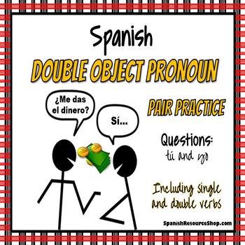 Spanish Double Object Pronouns Pair Practice Questions
