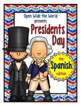 Spanish Dual Language Presidents Day el Día del Presidente