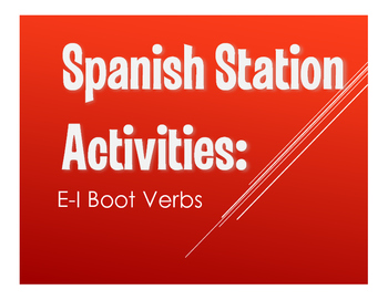 Spanish E-I Boot Verb Stations