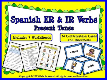 Spanish ER & IR Verbs Present Tense: 7 Printables and 24 C