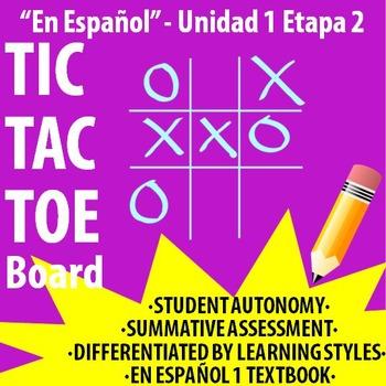 Spanish 1 - En Espanol 1 - U1E2 - Differentiated TIC TAC T