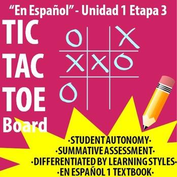 Spanish 1 - En Espanol 1 - U1E3 - Differentiated TIC TAC T