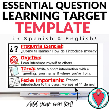 Essential Question Learning Target Template in English & Spanish