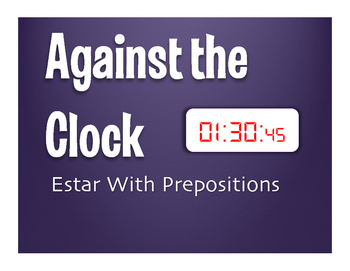 Spanish Estar With Prepositions Against the Clock