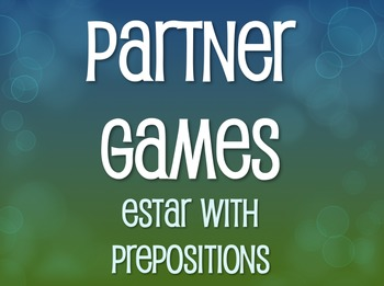 Spanish Estar With Prepositions Partner Games