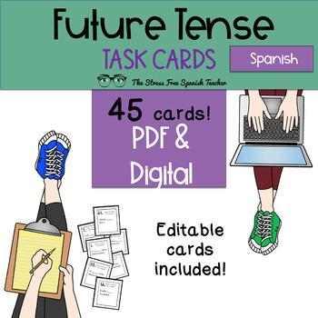 Spanish FUTURE Tense Task Cards! 45 Cards! Editable! (regu