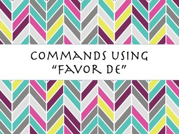 Spanish Favor De Polite Commands PowerPoint Slideshow Pres