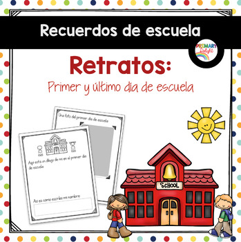 Spanish: Retratos de escuela (First & Last Day Portraits)