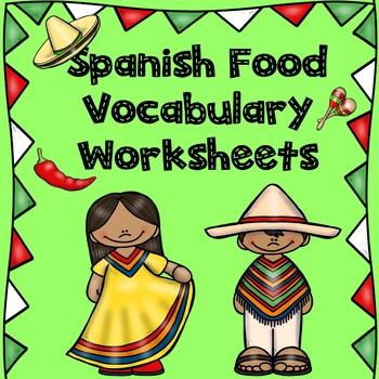 Spanish Food Vocabulary Worksheets