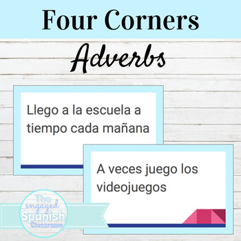 "Spanish ""Four Corners"" Activity for Adverbs: Los Adverbios"