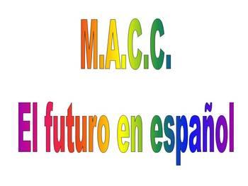 Spanish Future Tense Activity- M.A.C.C.