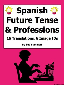 Spanish Future Tense with Professions Sentences and Image