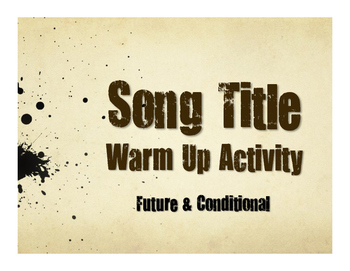Spanish Future and Conditional Song Titles