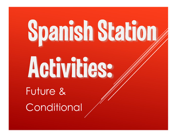 Spanish Future and Conditional Stations