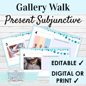Spanish Gallery walk; subjunctive tense