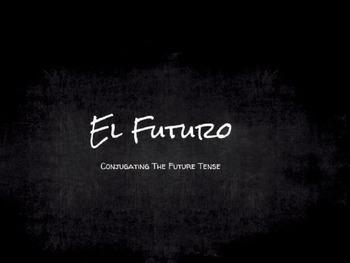 Spanish Grammar Presentation: The Future Tense