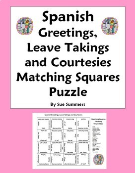 Spanish Greetings, Leave Takings and Courtesies Matching S