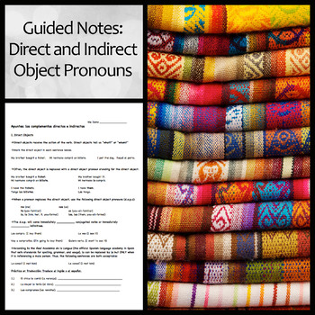 Spanish Guided Notes: Direct and Indirect Object Pronouns