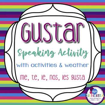 Spanish Gustar with Verbs and Weather Speaking Activity